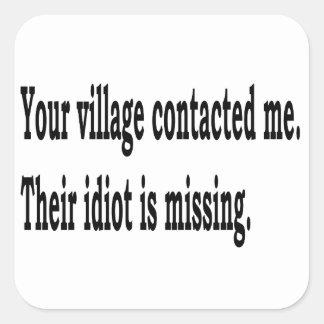 Village Idiot Square Sticker