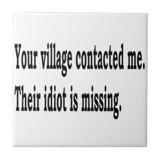 Village Idiot Tile