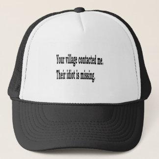 Village Idiot Trucker Hat