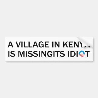 Village in Kenya Is Missing Its Idiot Bumper Sticker