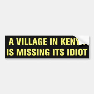 Village in Kenya Is Missing Its Idiot Sticker