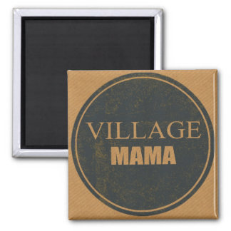 Village Mama Fridge Magnet