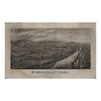 Village of Wyoming, Wyoming Valley Penn'a Poster