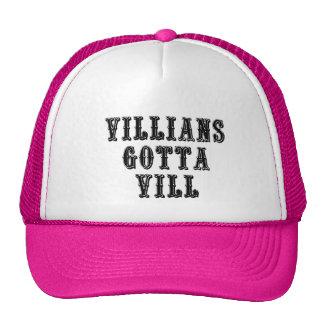 Villians Gotta Vill Trucker Hat