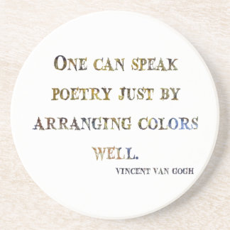 Vincent Van Gogh Quote Coaster