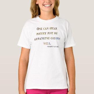 Vincent Van Gogh Quote T-Shirt