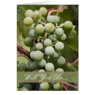 Vineyard Will You Be My Bridesmaid Card