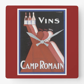 """Vins"" vintage wine poster ad ""Camp Romain"" Square Wall Clock"