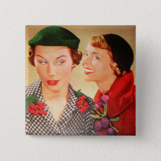 Vintage 1950s housewives / ladies gossip 2 inch square button