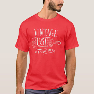 Vintage - 1951 - Birthday, Birth Year Tee Shirt