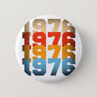 VINTAGE 1976 2 INCH ROUND BUTTON