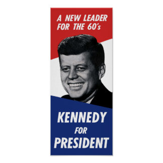 Vintage 60s Kennedy for President - A New Leader Poster