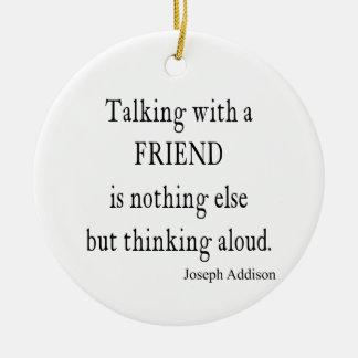 Vintage Addison Talking w Friend Friendship Quote Ceramic Ornament