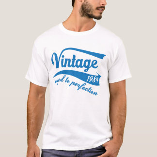 Vintage aged to perfection 1984 tshirt birthday