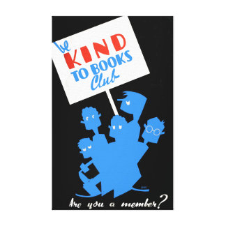 Vintage Be Kind to Books Reading Canvas Print