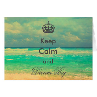 "vintage beach ""Keep Calm and Dream Big"" quote Card"
