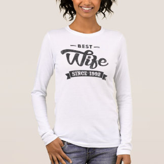 Vintage Best Wife Since 1992 Long Sleeve T-Shirt