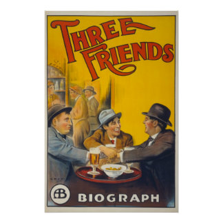 Vintage Biograph Studios Three Friends Movie Poster