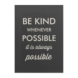 Vintage Black Be Kind Whenever Possible Typography Acrylic Wall Art
