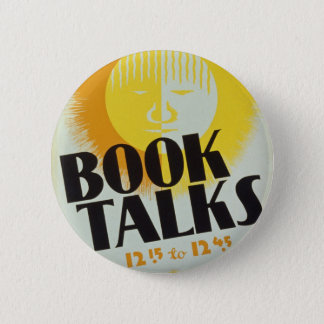 "Vintage ""Book Talks"" Badge 2 Inch Round Button"