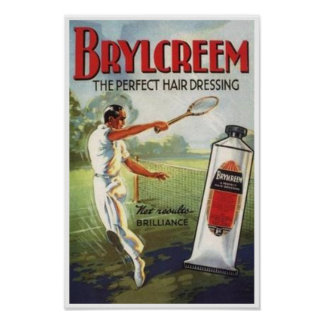 Vintage Brylcreem Man Playing Tennis Ad Poster
