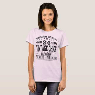 VINTAGE CHICK AGED 24 YEARS T-Shirt