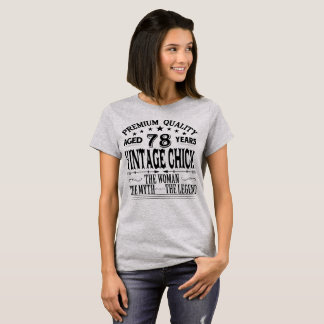VINTAGE CHICK AGED 78 YEARS T-Shirt