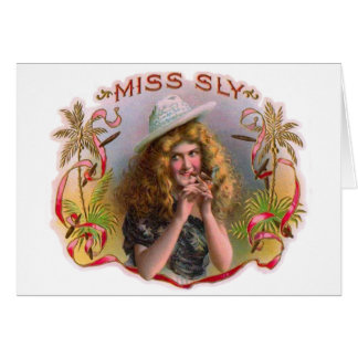 Vintage Cigar Box Label Miss Sly Cigars Card