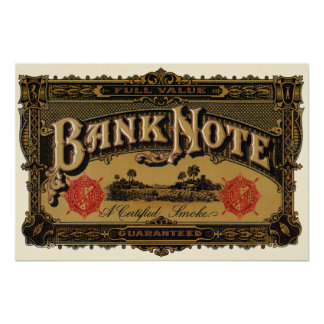 Vintage Cigar Label Art, Bank Note Finance Poster