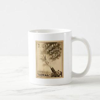 Vintage Circus Poster Human Canon Ball circa 1879 Coffee Mug
