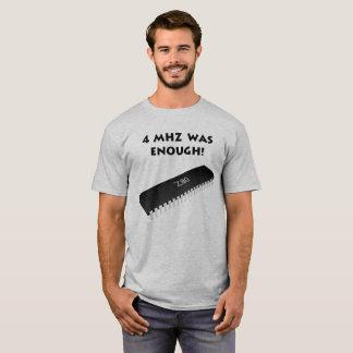 Vintage Computer Chip - 4 MHz Was Enough! T-Shirt