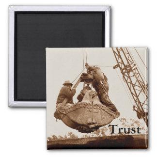 Vintage Crane Operator Men in Bucket Trust Magnet