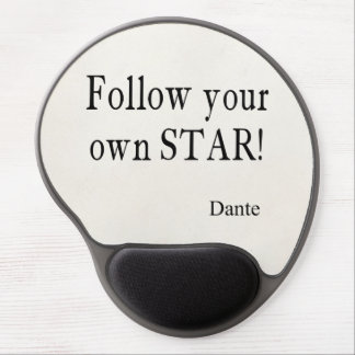 Vintage Dante Quotes Follow Your Own Star Quote Gel Mouse Pad
