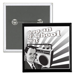 vintage drop an ol school beat 2 inch square button