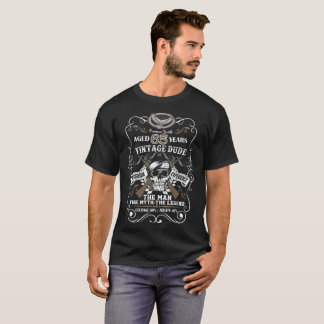 Vintage Dude Aged 65 Years The Man The Myth The Le T-Shirt