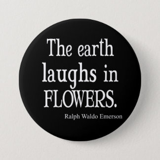 Vintage Emerson The Earth Laughs in Flowers Quote 3 Inch Round Button