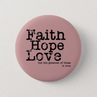 Vintage Faith Hope Love Button