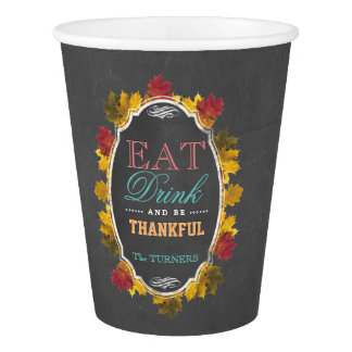 Vintage Fall Chalk EAT DRINK and be THANKFUL Paper Cup