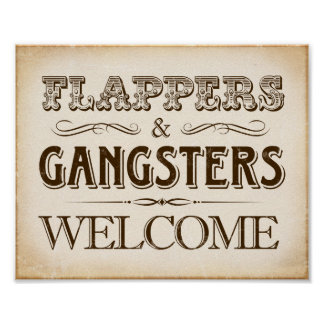 Vintage FLAPPERS and GANGSTERS WELCOME Sign Print