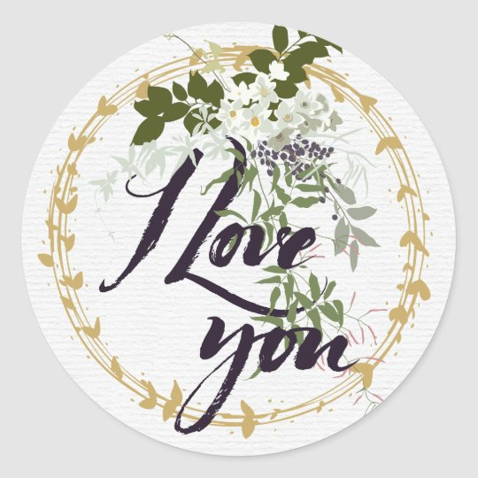 Vintage Floral and Gold Watercolor I Love You Classic Round Sticker