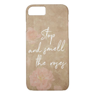 Vintage Floral Stop and Smell the Roses Typography iPhone 8/7 Case