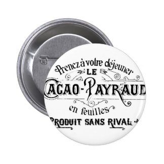 Vintage French Cacao - Payraud Ad 2 Inch Round Button