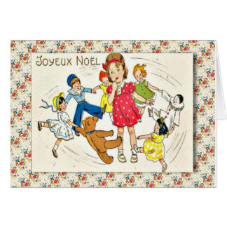 Vintage French Christmas, Dancing with dolls Greeting Card