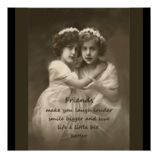 Vintage Girlfriends Friendship Quote Perfect Poster