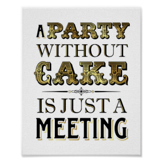 Vintage Gold A PARTY WITHOUT CAKE Sign Print
