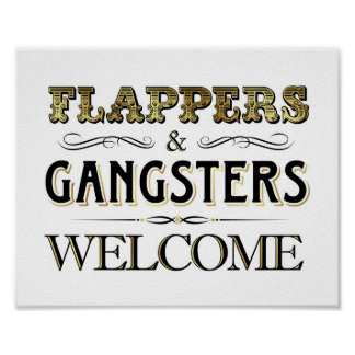 Vintage Gold FLAPPERS GANGSTERS WELCOME Sign