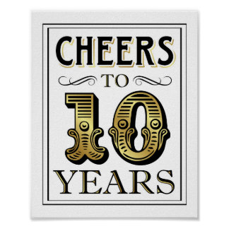 Vintage Gold Party CHEERS TO 10 YEARS Sign Print