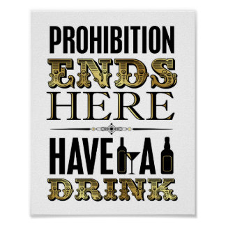 Vintage Gold PROHIBITION ENDS HERE Sign Print