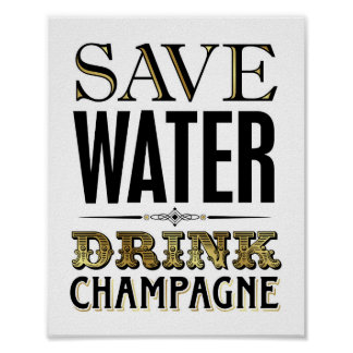 Vintage Gold SAVE WATER DRINK CHAMPAGNE Sign