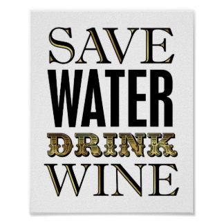 Vintage Gold SAVE WATER DRINK WINE Sign Print
